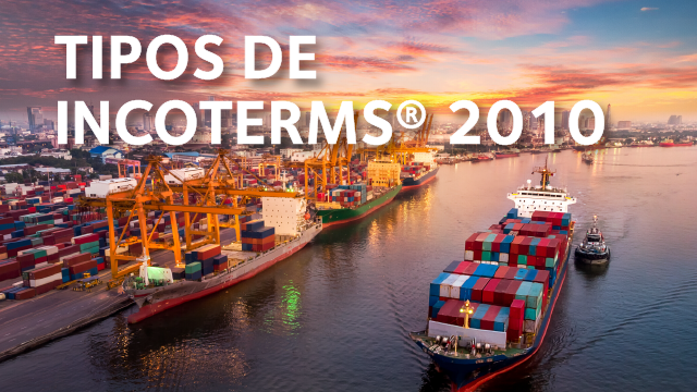 tipos incoterms 2010 transporte aereo maritimo terrestre clases
