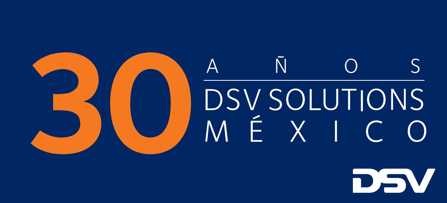 30 aniversario de DSV Solutions en México